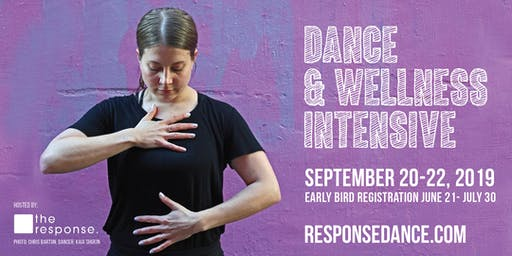Dance and Wellness Intensive - hosted by the response.
