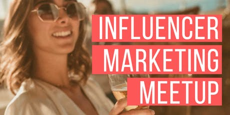 OC Influencer Marketing Meetup #TheAdSocietyOC tickets