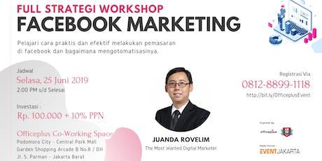 ( Paid Workshop ) Full Strategi Facebook Marketing  tickets