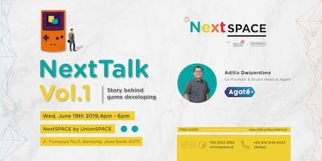 NextTALK Vol.1: Story behind game developing tickets