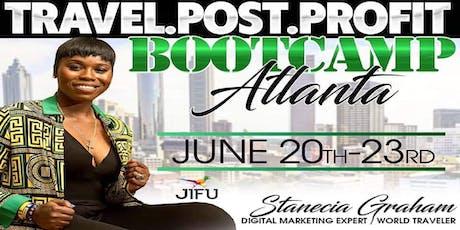 JIFU TRAVEL.POST.PROFIT BOOTCAMP ATLANTA tickets