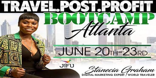 JIFU TRAVEL.POST.PROFIT BOOTCAMP ATLANTA