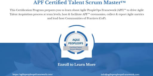 Agile PeopleOps Framework Certified Talent Scrum Master (APF CTSM)™ | Boston, MA | Sept 25, 2019