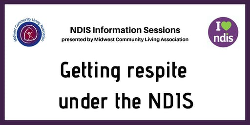 NDIS Info Session - Getting Respite Under The NDIS
