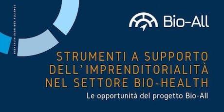 Strumenti a supporto dell'imprenditorialità nel settore BIO-HEALTH  biglietti