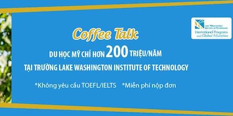 Du học các ngành HOT tại viện công nghệ Lake Washington với học phí 200 triệu/năm tickets