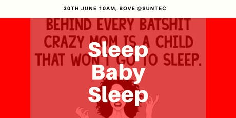 Sleep Baby Sleep tickets