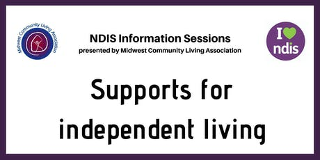 NDIS Info Session - Support for Independent Living tickets