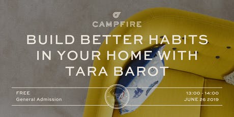 Build Better Habits in Your Home with Tara Barot tickets