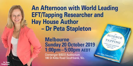 An Afternoon with World Leading EFT/Tapping Researcher - Dr Peta Stapleton tickets