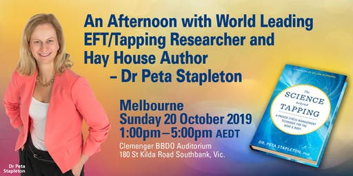 An Afternoon with World Leading EFT/Tapping Researcher - Dr Peta Stapleton