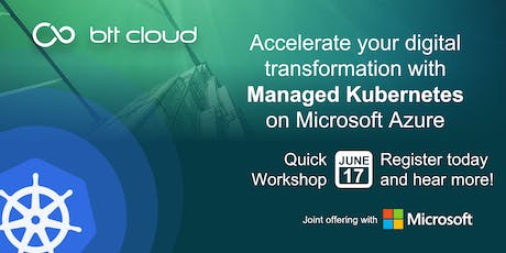 Quick Workshop and Experience Sharing on Managed Kubernetes tickets