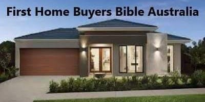 First Home Buyers Bible Australia's - Free First Home Buyers info session