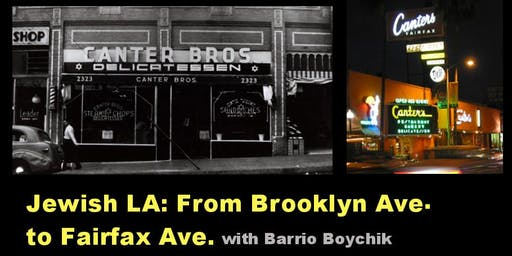 Jewish LA: From Brooklyn Ave. to Fairfax Ave.