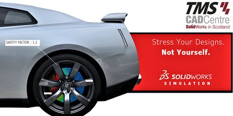 Stress Your Design, Not Yourself - SOLIDWORKS SIMULATION Workshop tickets