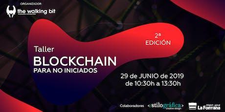 Taller de Blockchain para no iniciados 2ª Edición entradas