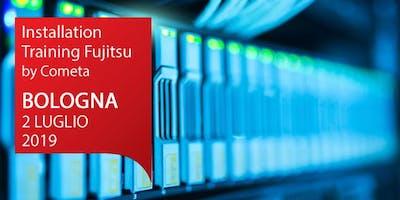 Installation Training Fujitsu - BOLOGNA 2 LUGLIO - ISCRIVITI!
