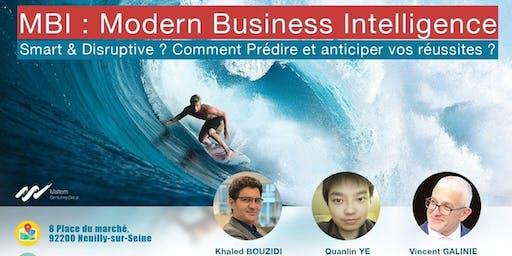 Modern Business Intelligence - Comment prédire et anticiper vos réussites ?