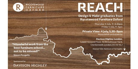 Private View, REACH: Design and Make Graduates from Rycotewood Furniture Oxford tickets