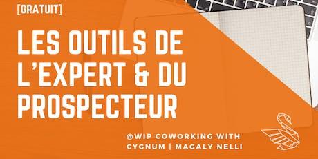 """Linkedin : """"Les outils de l'expert & du prospecteur"""" billets"""