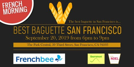 Best Baguette San Francisco 2019 - The Finale tickets