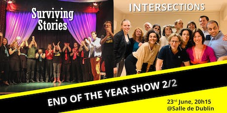 End of the year show 2/2 - Surviving Stories & Intersections tickets