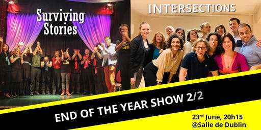 End of the year show 2/2 - Surviving Stories & Intersections