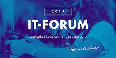 Anmälan IT Forum 2019 - 23 oktober, Sandbacka Science Park