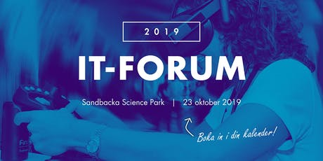 Anmälan IT Forum 2019 - 23 oktober, Sandbacka Science Park tickets