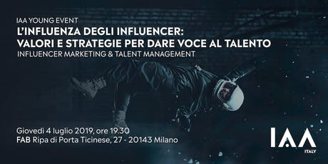 L'influenza degli Influencer: valori e strategie per dare voce al talento tickets