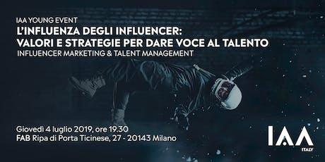 L'influenza degli Influencer: valori e strategie per dare voce al talento biglietti