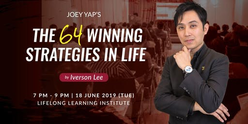 Joey Yap's The 64 Winning Strategies in Life By Iverson Lee (Singapore)