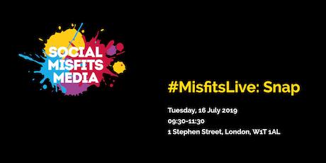 #MisfitsLive: Snap tickets
