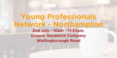 The Young Professionals Network - July - Northampton