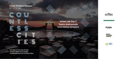 Countless Cities // Urban Lab day 2 @ Teatro Andromeda biglietti