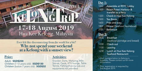 2D1N Hua Kee Kelong Trip tickets