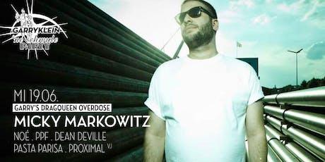 Garry's Dragqueen Overdose mit MICKY MARKOWITZ, ppF, Noé, uvm. Tickets
