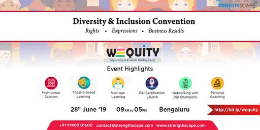 WEQUiTY: Diversity &  Inclusion Convention 2019