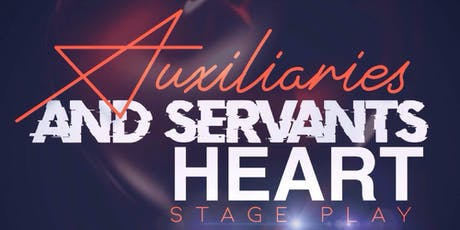 Auxiliaries and the Servants Heart tickets
