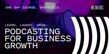 Podcasting For Business Growth tickets
