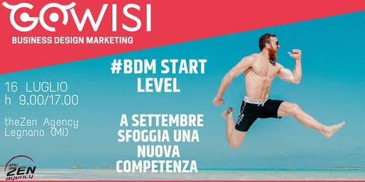 #BDM Start Level - A settembre sfoggia una nuova competenza!