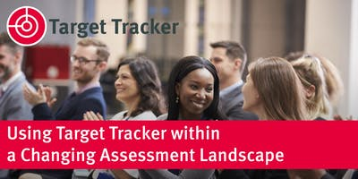 Using Target Tracker within a Changing Assessment Landscape - Calderdale