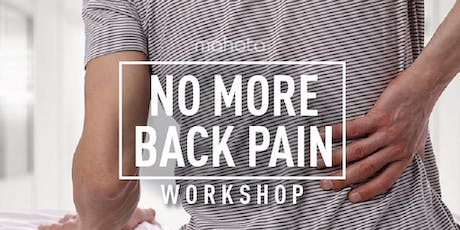 No More Back Pain Workshop tickets