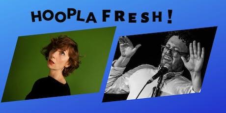 HOOPLA FRESH: Gabby Best & John Kearns Ed Previews!  tickets