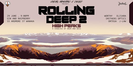 Coastal Promotions X Jacked Presents Rolling Deep 2 - High Peaks tickets
