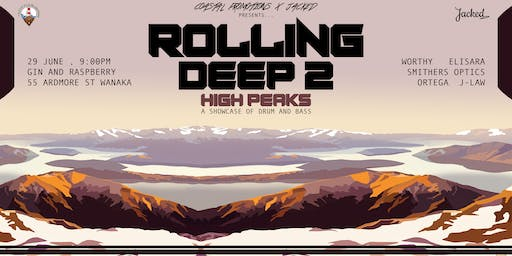Coastal Promotions X Jacked Presents Rolling Deep 2 - High Peaks
