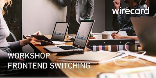 Technischer Workshop: Umstieg auf neue Wirecard Lösungen - Salzburg 24.07.