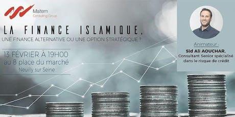 La Finance Islamique, une finance alternative ou une option stratégique ? billets