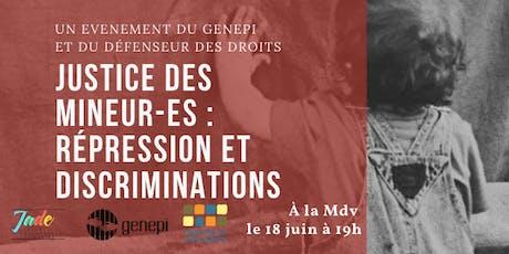Exposition interactive:Justice des mineur-es  répression et discriminations billets