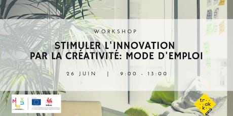 Stimuler l'innovation par la créativité : mode d'emploi! billets